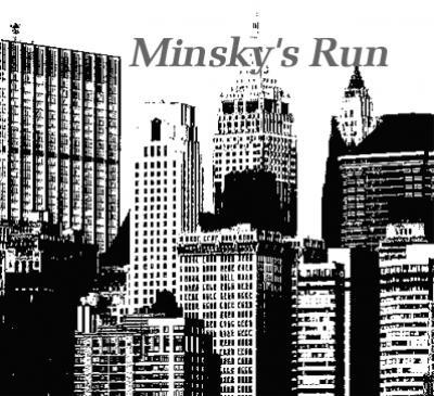 Minsky's Run